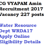CG VYAPAM Amin Recruitment 2017 WRDA17 227 Posts Eligibility