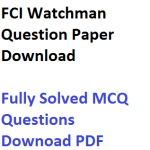 FCI Watchman Previous Years Question Paper Download PDF Solved