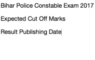 bihar police constable result 2017 expected cut off marks qualifying score csbc.bih.nic.in merit list publishing date