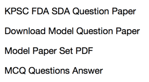 kpsc fda sda previous years question paper download solved model set practice PDF model MCQ Questions answers download first division assistant secodn division assistant practice sample set karnataka psc