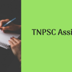 TNPSC Assistant Recruitment 2018 Vacancy 54 Posts Eligibility