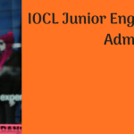 IOCL Junior Engineering Assistant Admit Card 2018 Exam Date Download
