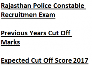 rajasthan police constable cut off marks 2017 expected qualifying score download category wise tsp non general sc st district ntsp