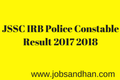 jssc irb police constable result 2018 cut off marks expected jharkhand www.jssc.in india reserve battalion merit list