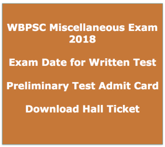wbpsc miscellaneous exam date 2018 miscellaneous services admit card download hall ticket 2018 west bengal psc pscwbonline.gov.in pscwb.org.in