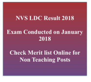 kvs ldc result 2017 2018 merit list lower division clerk ldc cut off marks check online navodaya vidyalaya samiti www.nvshq.org non teaching staff posts lab attendant