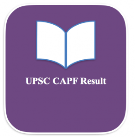 upsc capf result 2018 check here www.upsc.gov.in publishing date expected