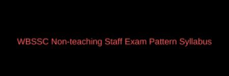 wbssc group c d syllabus 2018 download pdf exam pattern west bengal school service commission junior assistant clerk peon posts