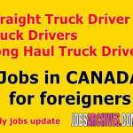 truck driver jobs in canada with visa sponsorship, truck driver jobs in canada for foreigners 2020, recruitment of foreign drivers in canada 2020, recruitment of foreign drivers in canada 2019, canadian truck driving jobs employing international drivers, canada truck driver visa requirements 2019, pr for truck drivers in canada, canada truck driver visa requirements 2020,