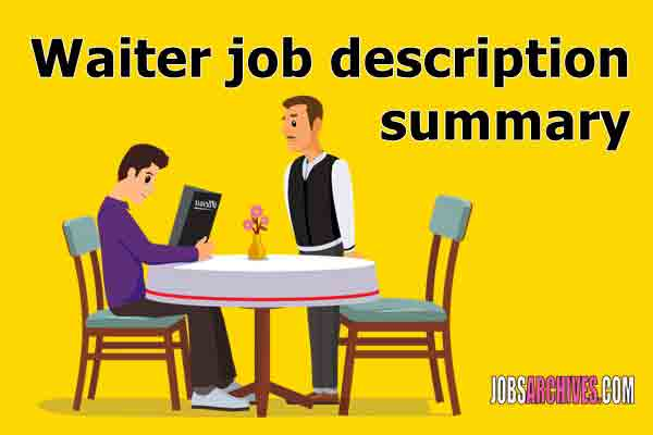 Waiter job description | Waitress jobs near me Dubai this week