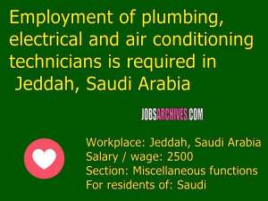Employment of plumbing, electrical and air conditioning technicians is required in Jeddah, Saudi Arabia