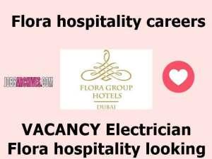 Flora hospitality careers JOB VACANCY 2020,flora hospitality owner, nihal hospitality careers, flora grand hotel, hospitality careers in dubai, omega hotel dubai careers, flora hotel dubai, hospitality group careers, flora hotel deira,