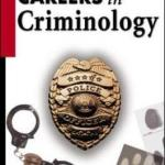 Exploring the Many Available Jobs in Criminology