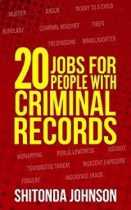 20 Jobs For Criminals