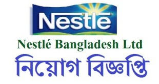 Nestlé Bangladesh Ltd. published a Job Circular
