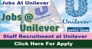 Urgent Staff Recruitment at Unilever
