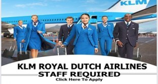 KLM ROYAL DUTCH AIRLINES HIRING NOW !