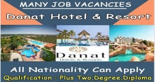 LATEST JOB VACANCIES AT DANAT HOTELS AND RESORTS