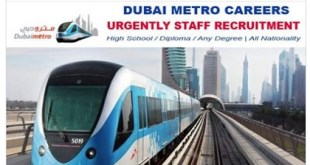 Staff Recruitment ! DUBAI METRO- Dubai Government Job