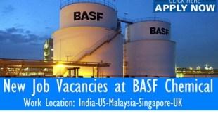 New Job Vacancies at BASF Chemical - India-US-Malaysia-Singapore-UK
