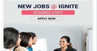 JOB VACANCIES AT IGNITE-apply now!!