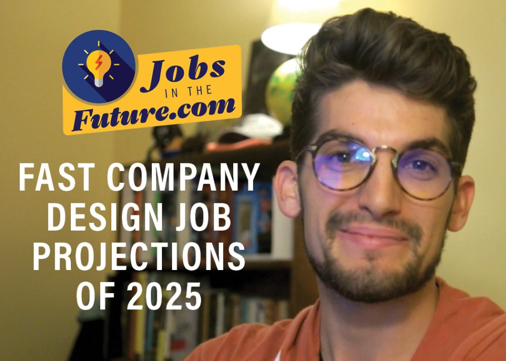 fast company future design jobs of 2025 review