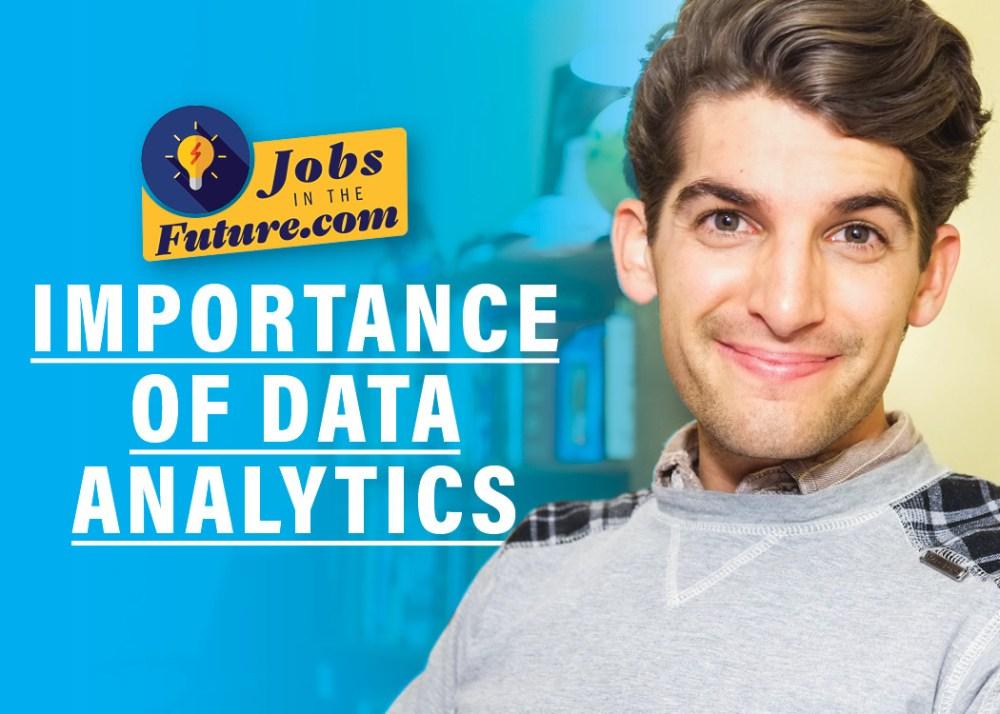 The Importance of Data Analytics