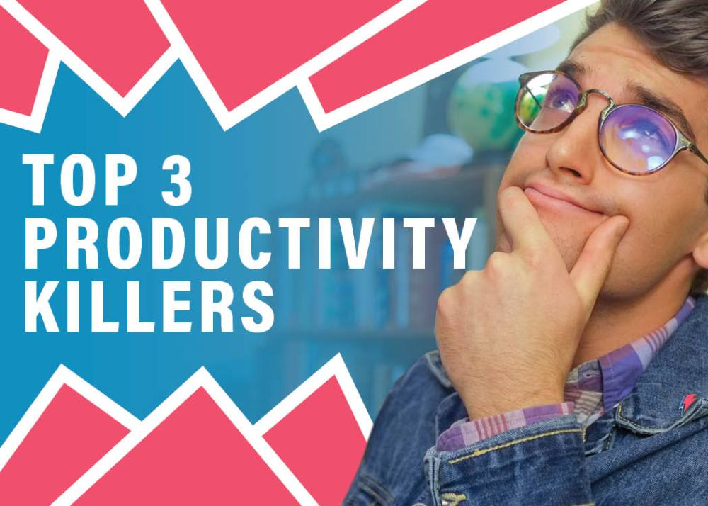 Top 3 Productivity Killers for Creatives and Desk Workers