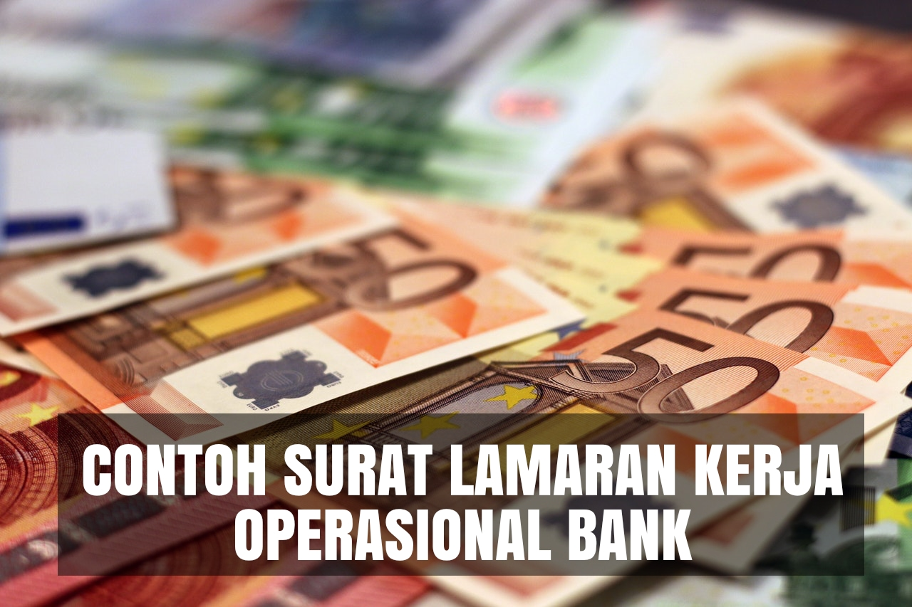 contoh cover letter operasional bank