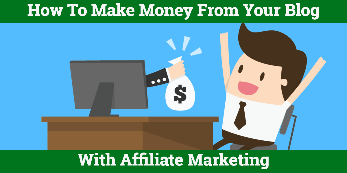 How to make money affiliate marketing