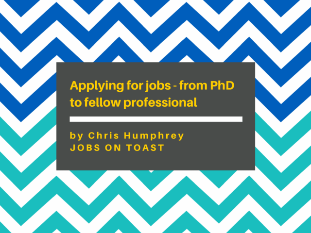 Applying for jobs outside academia - with a PhD | Jobs on Toast