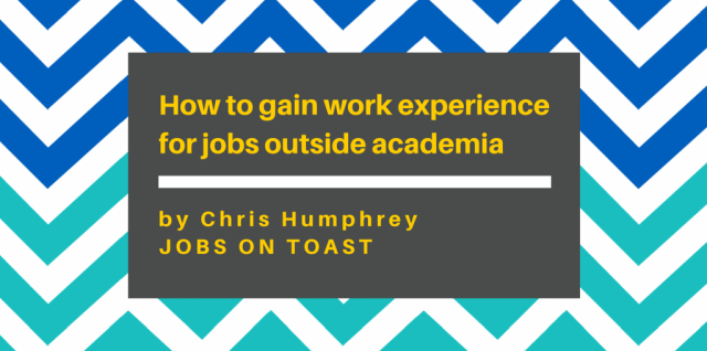 How-to-gain-work-expereince-for-jobs-outside-academia
