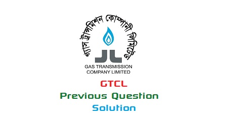 Gas Transmission Company Limited (GTCL) Previous Questions