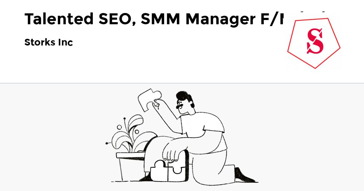 Storks Inc is hiring Talented SEO, SMM Manager F/M/D/V on