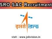 ISRO SAC Recruitment