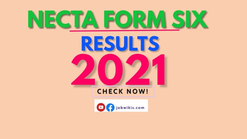Top 10 Schools Form six Results 2021, Shule 10 Bora 2021, top ten students form six results 2021, matokeo ya form six 2021, NECTA 2021,. Check now