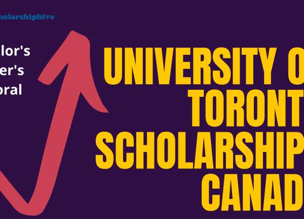 University of Toronto Funded Scholarships 2021