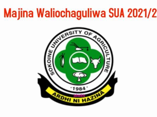 Sua Selected Applicants 2021/2022 Pdf, Majina Ya Waliochaguliwa Sua 2021/2022, Sua Selected Applicants 2021/22, Sua Online Application 2021/2022, Sua Admission 2021/2022.