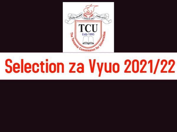 nafasi za vyuo 2021/2022, selection za vyuo 2021/22, majina ya waliochaguliwa kujiunga na vyuo 2021, selection za vyuo 2021.