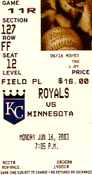 My ticket from the Royals game I attended in 2003.