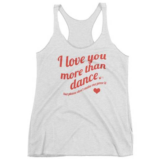 I love you more than dance for Swing Swag