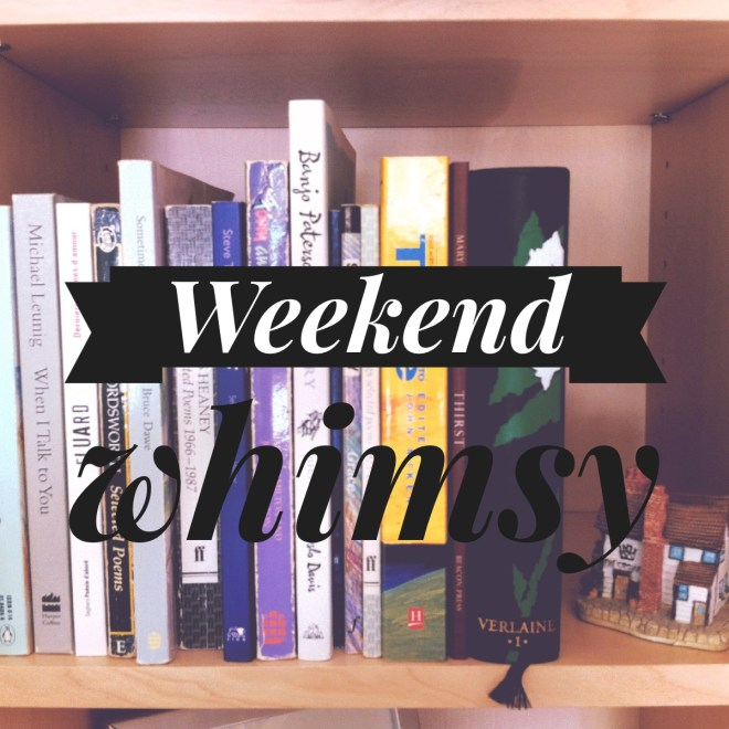 weekend whimsy