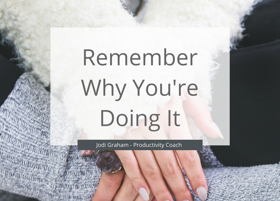 Remember Your Why