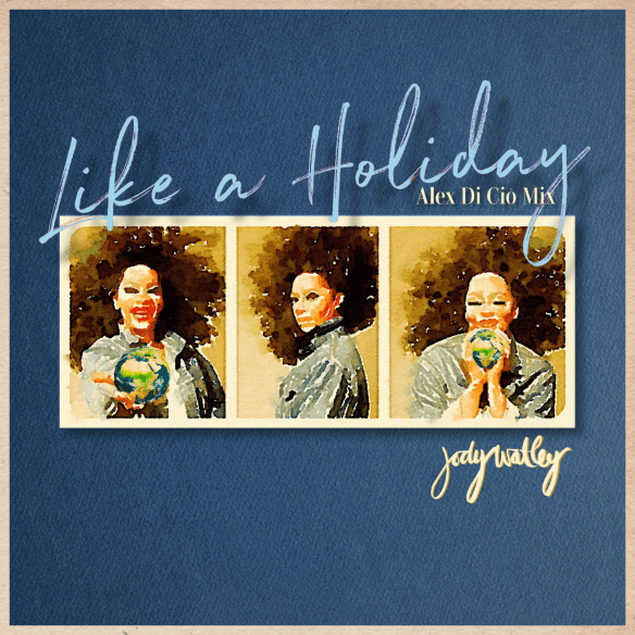 Like A Holiday Revised Art - Alex Di Cio