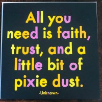 Wattage Thoughts. Inspiration. A Bit of Faith, Trust and Pixie Dust.