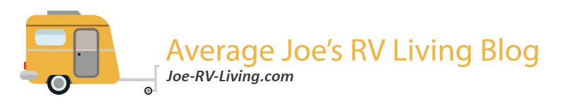 5b95995675141 Average Joe s RV Living - A blog for people who love RV Living
