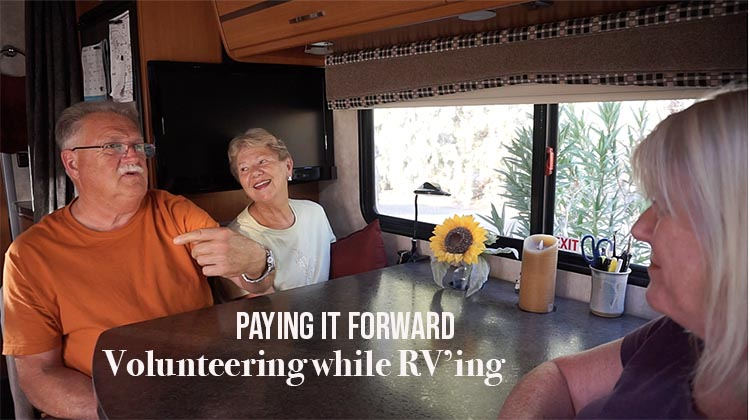 Volunteering While RVing – a Way to Pay it Forward while Traveling in Your RV