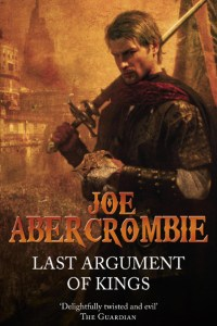 Last Argument of Kings - UK Paperback, Alt. Cover