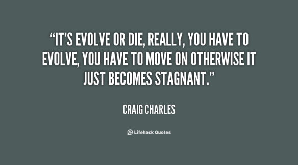 quote-Craig-Charles-its-evolve-or-die-really-you-have-70671