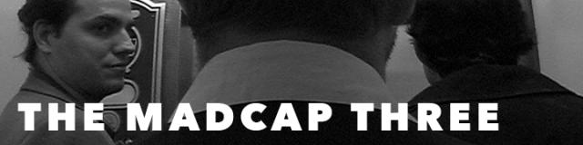 The-Madcap-Three